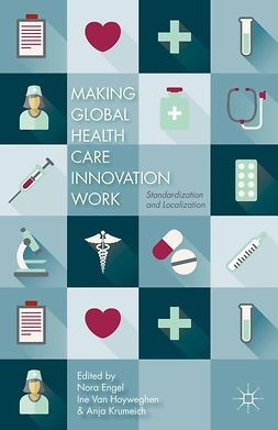 Engel, Nora - Making Global Health Care Innovation Work, ebook