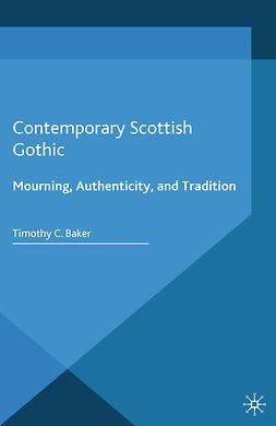 Baker, Timothy C. - Contemporary Scottish Gothic, e-kirja
