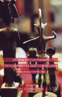 Loewenthal, Del - Critical Psychotherapy, Psychoanalysis and Counselling, ebook