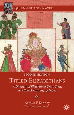 Kinney, Arthur F. - Titled Elizabethans, ebook