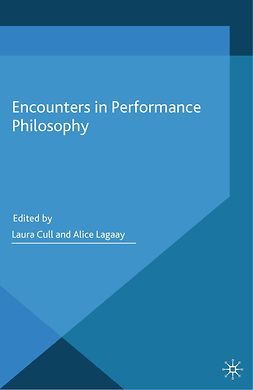 Cull, Laura - Encounters in Performance Philosophy, e-bok