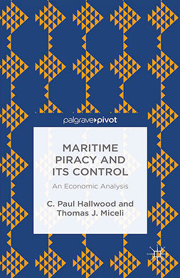 Hallwood, C. Paul - Maritime Piracy and Its Control: An Economic Analysis, ebook