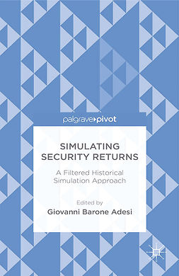 Adesi, Giovanni Barone - Simulating Security Returns: A Filtered Historical Simulation Approach, ebook