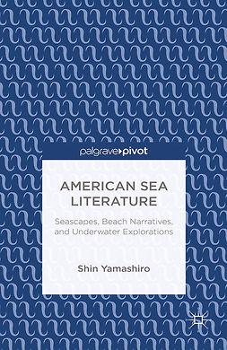 Yamashiro, Shin - American Sea Literature: Seascapes, Beach Narratives, and Underwater Explorations, e-bok