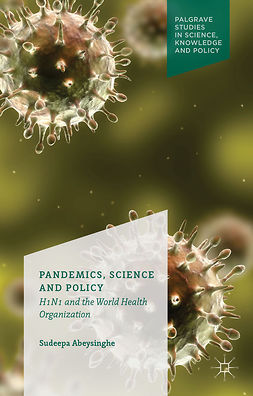 Abeysinghe, Sudeepa - Pandemics, Science and Policy, ebook