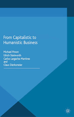 Dierksmeier, Claus - From Capitalistic to Humanistic Business, ebook