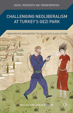 Gürcan, Efe Can - Challenging Neoliberalism at Turkey's Gezi Park, ebook