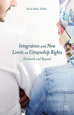 Stokes-DuPass, Nicole - Integration and New Limits on Citizenship Rights, ebook