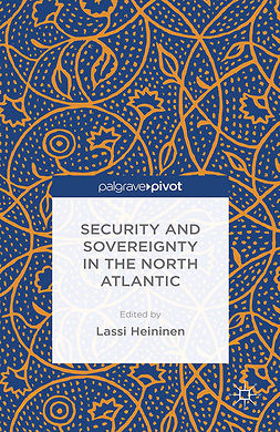 Heininen, Lassi - Security and Sovereignty in the North Atlantic, ebook