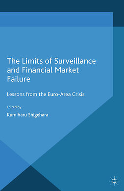 Shigehara, Kumiharu - The Limits of Surveillance and Financial Market Failure, ebook