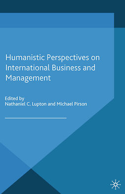 Lupton, Nathaniel C. - Humanistic Perspectives on International Business and Management, ebook