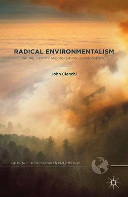 Cianchi, John - Radical Environmentalism, ebook