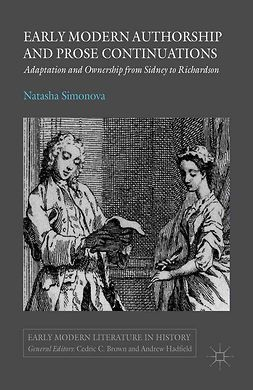 Simonova, Natasha - Early Modern Authorship and Prose Continuations, ebook