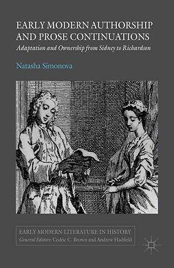 Simonova, Natasha - Early Modern Authorship and Prose Continuations, e-kirja
