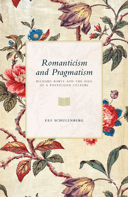 Schulenberg, Ulf - Romanticism and Pragmatism, ebook
