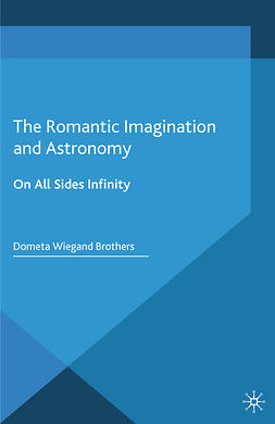 Brothers, Dometa Wiegand - The Romantic Imagination and Astronomy, ebook