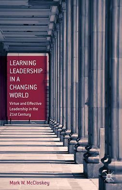 McCloskey, Mark W. - Learning Leadership in a Changing World, e-bok