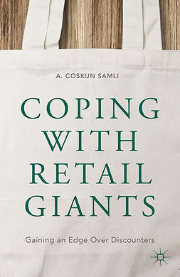 Samli, A. Coskun - Coping with Retail Giants, ebook