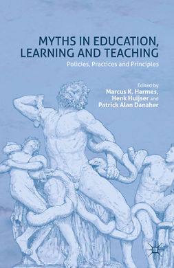 Danaher, Patrick Alan - Myths in Education, Learning and Teaching, ebook