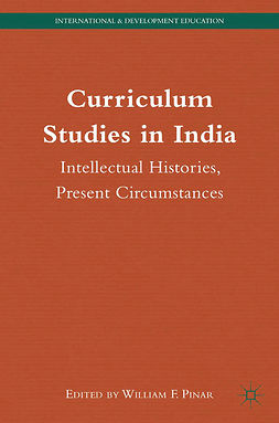 Pinar, William F. - Curriculum Studies in India, e-kirja
