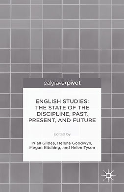 Gildea, Niall - English Studies: The State of the Discipline, Past, Present, and Future, ebook