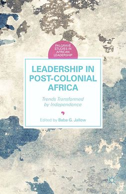 Jallow, Baba G. - Leadership in Postcolonial Africa, ebook