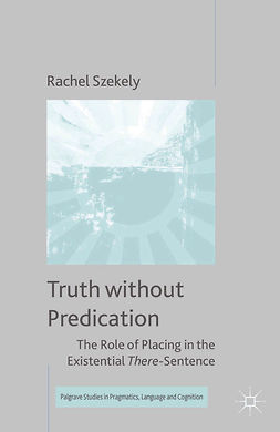Szekely, Rachel - Truth without Predication, ebook
