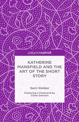 Kimber, Gerri - Katherine Mansfield and the Art of the Short Story, e-kirja