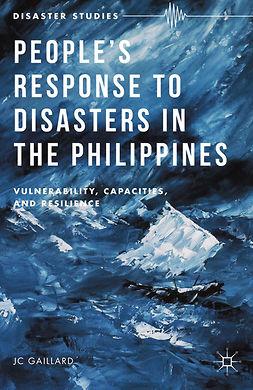 Gaillard, J. C. - People's Response to Disasters in the Philippines, ebook