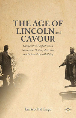 Lago, Enrico Dal - The Age of Lincoln and Cavour, ebook
