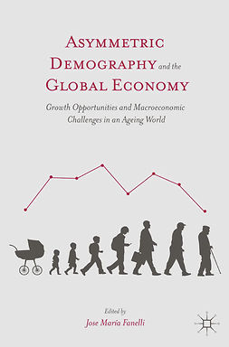 Fanelli, José María - Asymmetric Demography and the Global Economy, ebook