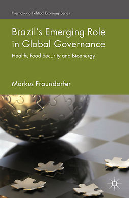 Fraundorfer, Markus - Brazil's Emerging Role in Global Governance, ebook