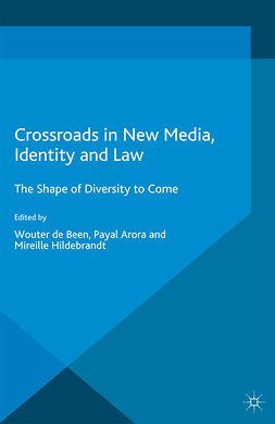 Arora, Payal - Crossroads in New Media, Identity and Law, ebook