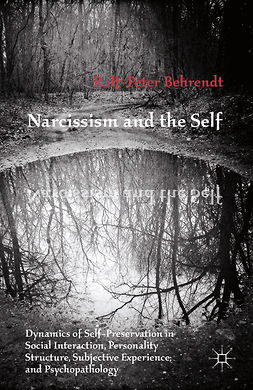 Behrendt, Ralf-Peter - Narcissism and the Self, ebook
