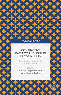 Gaillet, Lynée Lewis - Contingent Faculty Publishing in Community: Case Studies for Successful Collaborations, e-bok