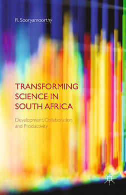 Sooryamoorthy, R. - Transforming Science in South Africa, ebook