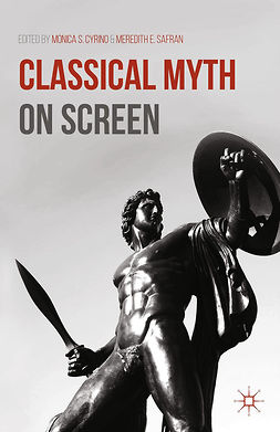 Cyrino, Monica S. - Classical Myth on Screen, e-kirja