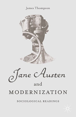 Thompson, James - Jane Austen and Modernization, e-kirja