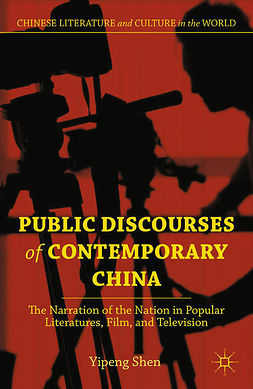 Shen, Yipeng - Public Discourses of Contemporary China, e-bok