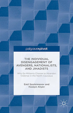 Aliyev, Huseyn - The Individual Disengagement of Avengers, Nationalists, and Jihadists, ebook