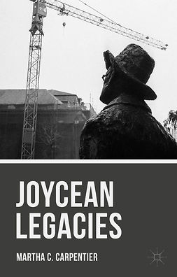 Carpentier, Martha C. - Joycean Legacies, ebook