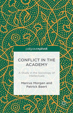Baert, Patrick - Conflict in the Academy: A Study in the Sociology of Intellectuals, ebook