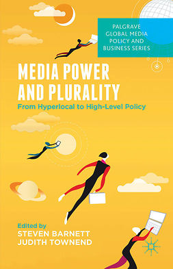 Barnett, Steven - Media Power and Plurality, e-bok