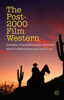Leo, John R. - The Post-2000 Film Western, ebook
