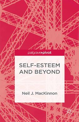 MacKinnon, Neil J. - Self-Esteem and Beyond, e-kirja