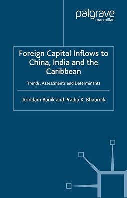 Banik, Arindam - Foreign Capital Inflows to China, India and the Caribbean, ebook