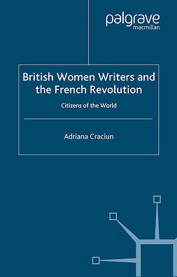 Craciun, Adriana - British Women Writers and the French Revolution, ebook