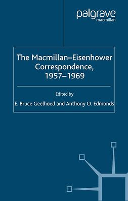 Edmonds, Anthony O. - The Macmillan-Eisenhower Correspondence, 1957–1969, ebook