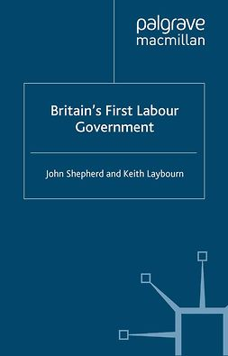 Laybourn, Keith - Britain's First Labour Government, ebook