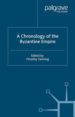 Venning, Timothy - A Chronology of the Byzantine Empire, ebook